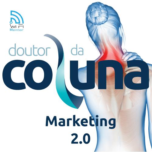 Doutor da Coluna - Marketing 2.0